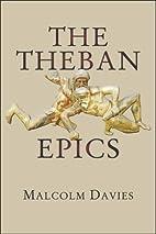 The Theban Epics (Hellenic Studies Series)…