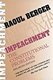 Raoul Berger: Impeachment: The Constitutional Problems, Enlarged Edition