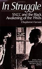 In Struggle by Clayborne Carson