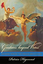 Goodness beyond Virtue: Jacobins during the…