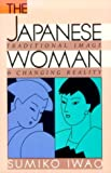Sumiko Iwao: The Japanese Woman: Traditional Image and Changing Reality
