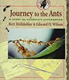 Journey to the Ants: A Story of Scientific…
