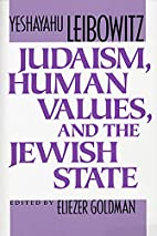 Judaism, Human Values, and the Jewish State…