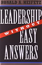 Leadership Without Easy Answers by Ronald…