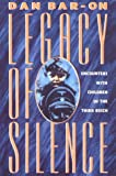 Bar-On, Dan: Legacy of Silence: Encounters With Children of the Third Reich