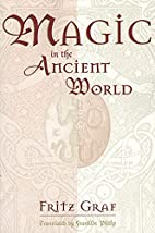 Magic in the Ancient World (Revealing…