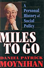 Miles to Go: A Personal History of Social…