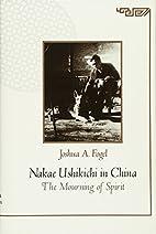 Nakae Ushikichi in China: The Mourning of…