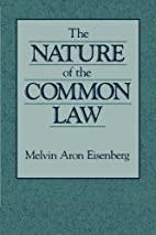 The Nature of the Common Law by Melvin…