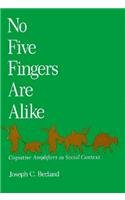 No Five Fingers are Alike: Cognitive…