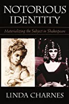 Notorious Identity: Materializing the…