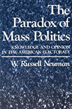 The Paradox of Mass Politics: Knowledge and…