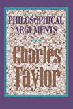 Taylor, Charles: Philosophical Arguments