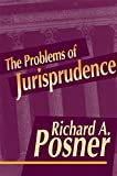 Posner, Richard A.: The Problems of Jurisprudence