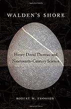 Walden's Shore: Henry David Thoreau and…