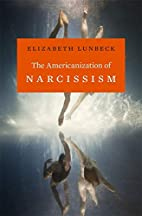 The Americanization of Narcissism by…