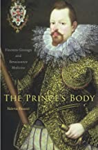 The Prince's Body: Vincenzo Gonzaga and…