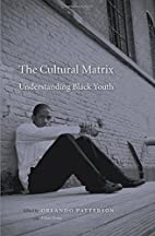 The Cultural Matrix: Understanding Black…