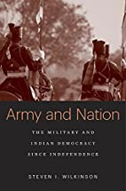 Army and Nation: The Military and Indian…