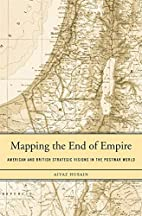 Mapping the End of Empire: American and…