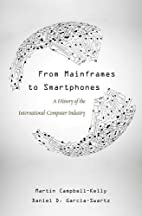 From Mainframes to Smartphones: A History of…