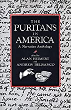 The Puritans in America by Alan Heimert