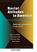 Racial Attitudes in America: Trends and…