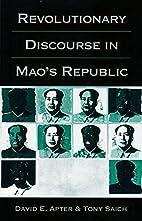 Revolutionary Discourse in Mao's Republic by…