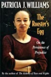 Williams, Patricia J.: The Rooster's Egg