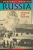 Hosking, Geoffrey: Russia: People and Empire 1552-1917