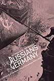Naimark, Norman M.: The Russians in Germany: A History of the Soviet Zone of Occupation, 1945-1949
