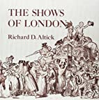 The Shows of London (Belknap Press) by…