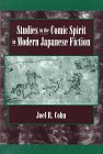 Cohn, Joel R.: Studies in the Comic Spirit in Modern Japanese Fiction