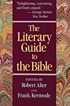 The literary guide to the Bible by Robert…