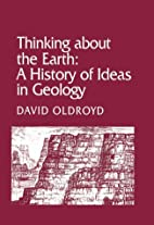 Thinking about the Earth: A History of Ideas…