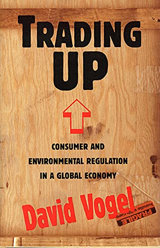trading-up-consumer-and-environmental-regulation-in-a-global-economy