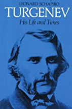 Turgenev: His Life and Times by Leonard…