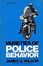 Varieties of police behavior : the…