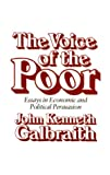 John Kenneth Galbraith: The Voice of the Poor: Essays in Economic and Political Persuasion