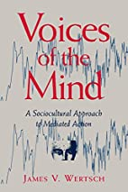 Voices of the Mind: Sociocultural Approach…