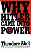 Abel, Theodore: Why Hitler Came into Power