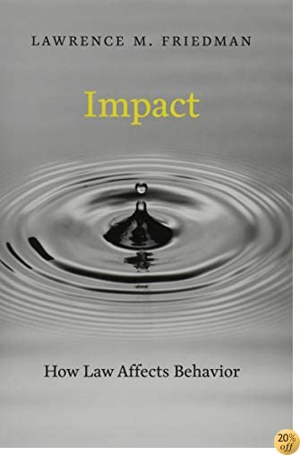 Impact: How Law Affects Behavior