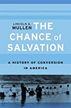 The Chance of Salvation: A History of…