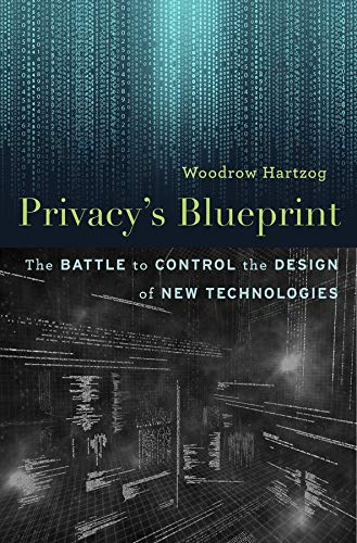privacys-blueprint-the-battle-to-control-the-design-of-new-technologies