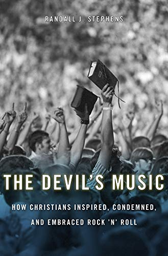 the-devils-music-how-christians-inspired-condemned-and-embraced-rock-n-roll