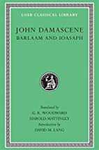 Barlaam and Ioasaph by John Damascene