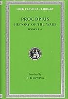 Procopius in Seven Volumes. II: History of…