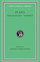 Plato's Theory of Knowledge : The Theaetetus…