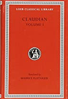 Claudian: Volume I (Loeb Classical Library…