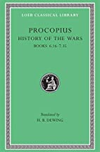 Procopius in Seven Volumes. IV: History of…